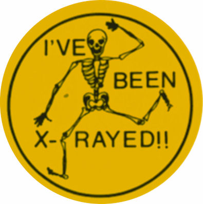 I was X-rayed label